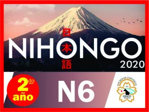 NIHONGO N6 – 2do. Año